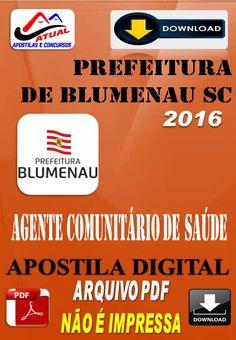 Apostila Digital Concurso Prefeitura de Blumenau SC Agente Comunitario de Saude…