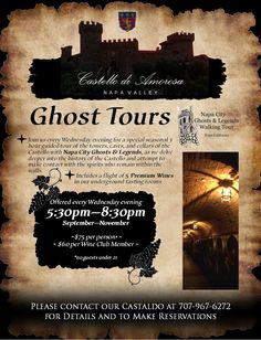 Ghost Tours at Castello di Amorosa with Napa City Ghosts and Legends, a new seasonal 3 hour guided tour through our Tuscan-inspired castle every Wednesday evening September - November!