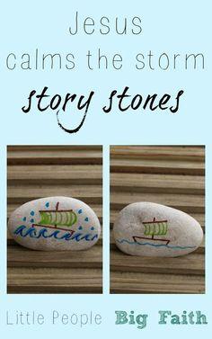 Little People Big Faith: Jesus calms the storm story stones