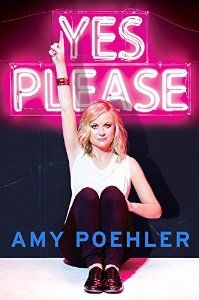 Yes Please: Amy Poehler