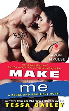 Make Me: A Broke and