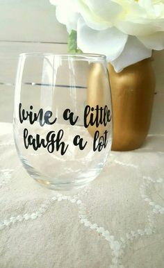 Hey, I found this really awesome Etsy listing at https://www.etsy.com/listing/484823394/wine-a-little-laugh-a-lot-wine-glass