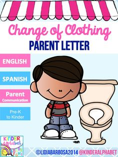 Change of clothing parent letter for accident and spills