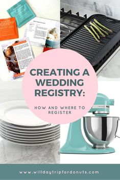 How to Build Your Wedding Registry and Where to Register