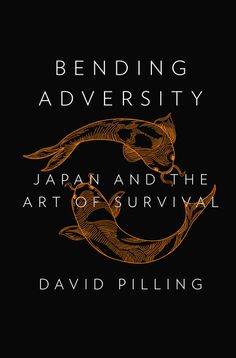 BENDING ADVERSITY by David Pilling -- In Bending Adversity, Financial Times Asia editor David Pilling presents a fresh vision of Japan, drawing on his own deep experience, as well as observations from a cross section of Japanese citizenry, including novelist Haruki Murakami, former prime minister Junichiro Koizumi, industrialists and bankers, activists and artists, teenagers and octogenarians.
