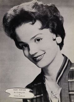 """Mary Towner - voted Best Looking Girl in her 1957 yearbook """"The Document"""" at Thomas Jefferson High School in Dallas, Texas.  #ThomasJeffersonHighSchool #Dallas #Texas #yearbook #TheDocument #1957"""