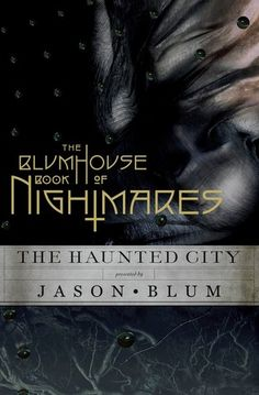 The Blumhouse Book of Nightmares by Jason Blum ~PLZ help our sick pup!~ http://www.gofundme.com/vwag9h8g