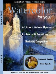 Watercolor for you January 2015 edition - Read the digital edition by Magzter on your iPad, iPhone, Android, Tablet Devices, Windows 8, PC, Mac and the Web.