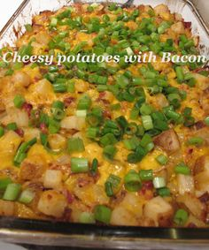 Cheesy potatoes with Bacon - yum - must try at one of our brunches!