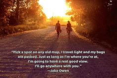 Anywhere With You- Jake Owen