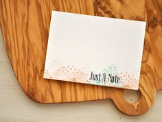Just A Note Card by Maile Belles for Papertrey Ink (February 2016)