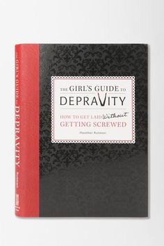 The Girl's Guide To Depravity By Heather Rutman  #UrbanOutfitters-- Another shocker when you need to put a few people in their place.