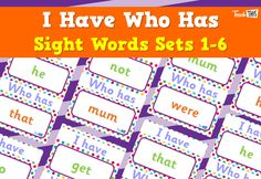 I Have, Who Has - Sight Words Sets - 1-6