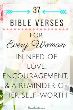 Prayers For Bible Verses for Every Woman in Need of Love, Encouragement, & a Reminder of Her Self-Worth - Blessed Beautie Bible Verses For Women, Bible Verses Quotes, Bible Scriptures, Quotes Quotes, Cover Quotes, Prayer Verses, Bible Verses On Marriage, Woman Bible Quotes, Prayers In The Bible