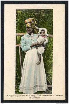 A coolie girl and her baby. Jamaica