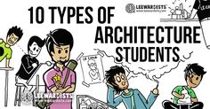 10 Types of Architecture Students