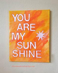 You Are My Sunshine! Canvas art at #AbundantArtsShop to buy click image #YouAreMySunshine #CanvasArt #OriginalPainting #YouAreMySunshinePainting #OrangeHomeDecor #YellowHomeDecor #NurseryDecor #PlayRoomDecor #ChildsRoomDecor #CheerfulWallArt #YouAreMySunshineArt