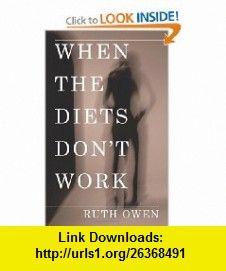 When the Diets Dont Work (9781438941684) Ruth Owen , ISBN-10: 1438941684  , ISBN-13: 978-1438941684 ,  , tutorials , pdf , ebook , torrent , downloads , rapidshare , filesonic , hotfile , megaupload , fileserve