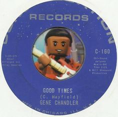 GENE CHANDLER Good Times NORTHERN SOUL R&B 45 RPM RECORD