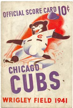Cubs 1941 Scorecard.  This site has tons of old Cubs Scorecards on it, definitely worth a look.