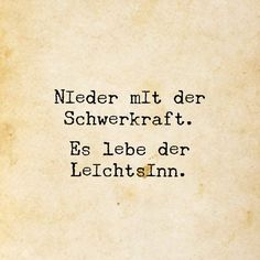 or just-cool … witzig … knuddelig … praktisch … oder einfach nur inspirierend …. cool … funny … cuddly … practical … or just inspiring … - Quotes To Live By, Love Quotes, Funny Quotes, Inspirational Quotes, Words Quotes, Sayings, German Words, More Than Words, True Words