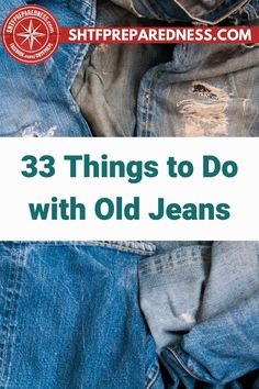 Next time your jeans become worn and ragged, don't throw them out – we've come up with 33 things to do with old jeans, which will come in handy when you're in a survival situation. Some practical ideas include keeping them for kids who will grow into them, keep them for trade or barter situations, make a tote bag or rifle sling, make a quilt or hot pads, or reuse the hardy denim to patch up clothing, tents, or tarp. Read more ideas on SHTF Preparedness here. #OldDenim #Survivalist #Prepper