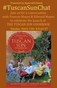 JOIN US for a Tweet Chat with Frances Mayes, author of Under the Tuscan Sun to talk about her new cookbook and cooking fresh!