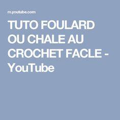 TUTO FOULARD OU CHALE AU CROCHET FACLE - YouTube