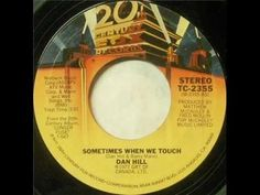 Soft Rock Dan Hill - Sometimes When We Touch (1977) - YouTube