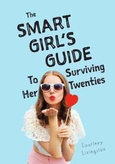 Are you a girl? Are you in your twenties? Are you smart? Okay, okay, you don't actually have to be smart, just mildly motivated to read a book. And hey. you've gotten this far! Even though yo…