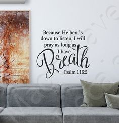 As Long As I Have Breath Psalm 116:2 Christian by MaddCaveDecals