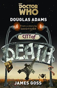 Doctor Who: City of Death (Dr Who):Amazon:Kindle Store
