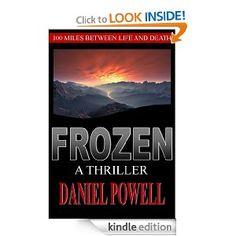 Frozen: A Thriller eBook: Daniel Powell