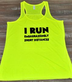 I Run Embarrassingly Short Distances Tank Top - Running Shirt Funny - Running Tank Top For Women