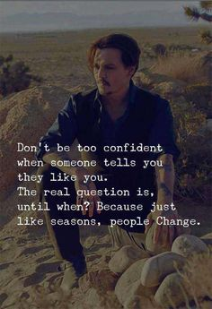 Don't be too confident, people change and so do feelings. Real Life Quotes, Badass Quotes, Reality Quotes, Wise Quotes, Attitude Quotes, Words Quotes, Motivational Quotes, Inspirational Quotes, Trust No One Quotes