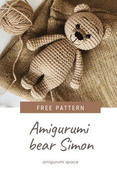 FREE crochet bear pattern Simon the bear FREE crochet pattern Doll Amigurumi Free Pattern, Crochet Bear Patterns, Crochet Amigurumi Free Patterns, Crochet Doll Pattern, Crochet Dolls, Free Crochet, Crochet Animal Amigurumi, Knitted Dolls, Free Knitting