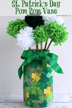 St. Patrick's Day Pom Pom Vase - easy to make in a single afternoon! A really fun St. Patrick's Day craft.