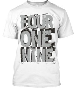 FOUR ONE NINE | Teespring