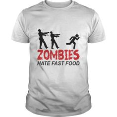 Zombies Hate Fast Food T-Shirts, Hoodies. ADD TO CART ==► Funny Tee Shirts