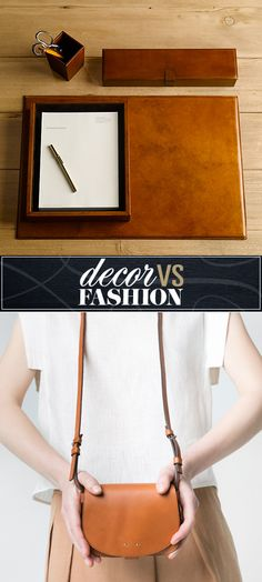 decor vs. fashion: brown leather desk mat or cross body bag