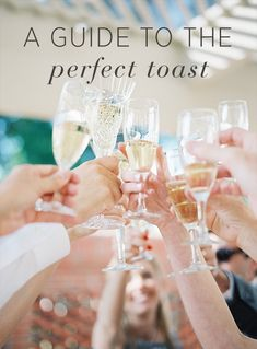 A Guide to the Perfect Wedding Toast from oncewed.com