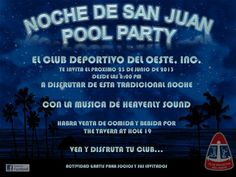 Noche de San Juan: Pool Party @ Club Deportivo del Oeste, Cabo Rojo #sondeaquipr #caborojo #clubdeportivooeste #nochesanjuan