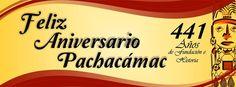 6 de agosto. Aniversario de Pachacámac
