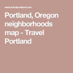 Portland, Oregon neighborhoods map - Travel Portland