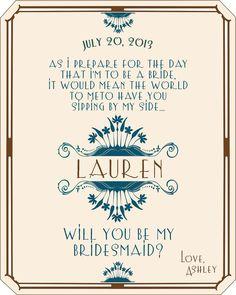 Custom Bridesmaid Wine Label - Will you be my Bridesmaid - Personalized Art Deco Will you Be My Bridesmaid. $20.00, via Etsy.