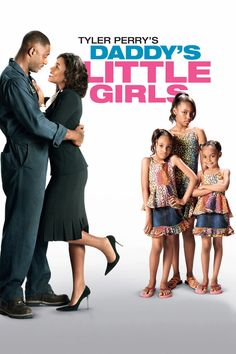 Tyler Perry - Daddys Little Girls entertainment-movies-and-shows Daddy's Little Girl Movie, Daddys Little Girls, See Movie, Movie List, Movie Tv, Movie Guide, Tyler Perry Movies, African American Movies, Poster