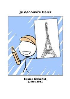 """Je découvre Paris. GlobeKid : """"Les livres de voyage des familles et des kids. GlobeKid propose des livres de voyage gratuits aux familles et aux enfants sur Internet. Ces livres peuvent être personnalisés et consultés sur différents supports : web, ebook et livre imprimé. Les parents et les enfants peuvent aussi créer leurs propres livres, les partager et garder un souvenir. inoubliable."""""""