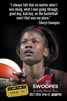 Cheryl Swoopes, the WNBA's version of MJ who still holds the collegiate record of 47 points in a tournament game. Nike designed a shoe for her. She was on the top of the world as far a Women's Sports, but she chose not to keep her personal life personal and the world wasn't ready for it. But She in my opinion is one of if not the best Female Basketball player that ever Balled