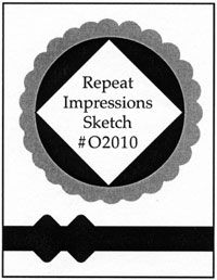 Repeat Impressions Sketch O2010. Play along with our WHAT IF? Wednesday Sketch Challenges for your chance to win a Repeat Impressions gift certificate! - http://www.thehousethatstampsbuilt.com - #repeatimpressions #rubberstamps #cardmaking