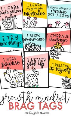 """Celebrate your students use of growth mindset with these cactus-themed brag tags. With sayings such as """"I learn from my mistakes,"""" """"I believe in myself,"""" and """"I am working towards my goals,"""" you'll be showing your students that perseverance and growth matter more than compliance. {from The Designer Teacher}"""